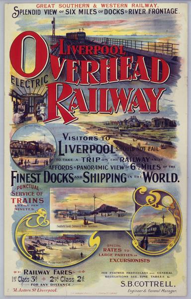 ÔLiverpool Overhead RailwayÕ, LOER poster, c 1910.