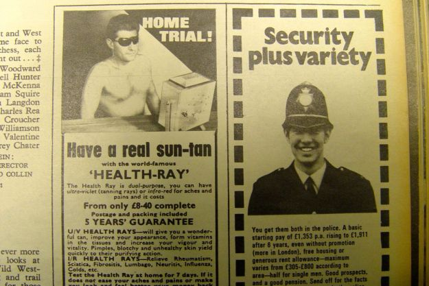 Yes, just the time to get a fake sun-tan or that steady police job you've always promised yourself.