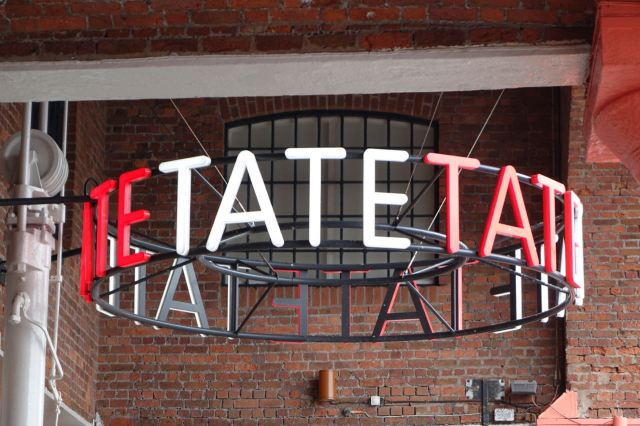 But we do have the Tate.